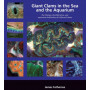 Giant Clams in the Sea and the Aquarium Hardcover –
